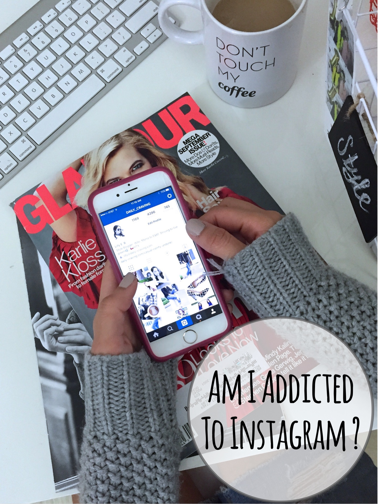 Am I Addicted To Instagram?