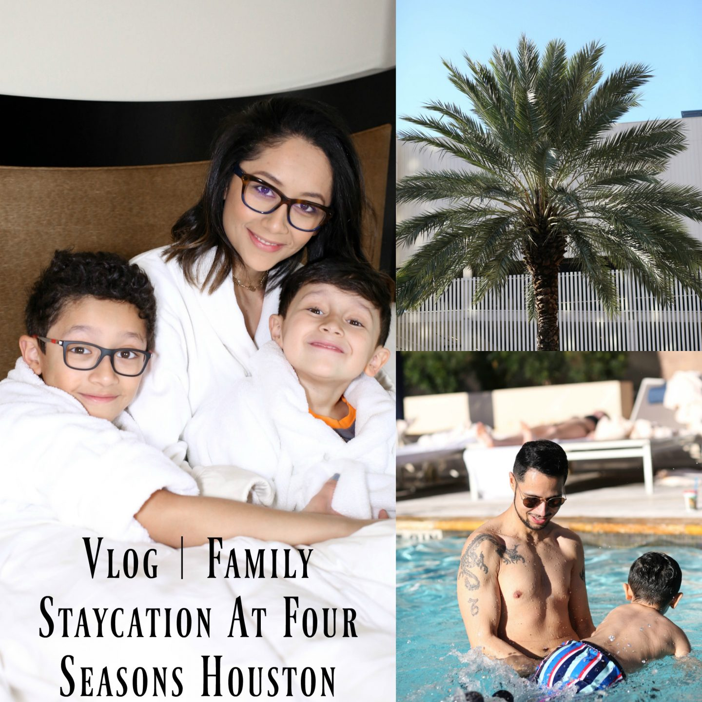 Vlog | Family Staycation At Four Seasons Houston